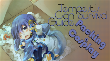 Tempest&#8217;s Con Survival Guide &#8212; Packing A Cosplay